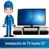 """Instalación de TV hasta 32"""""""